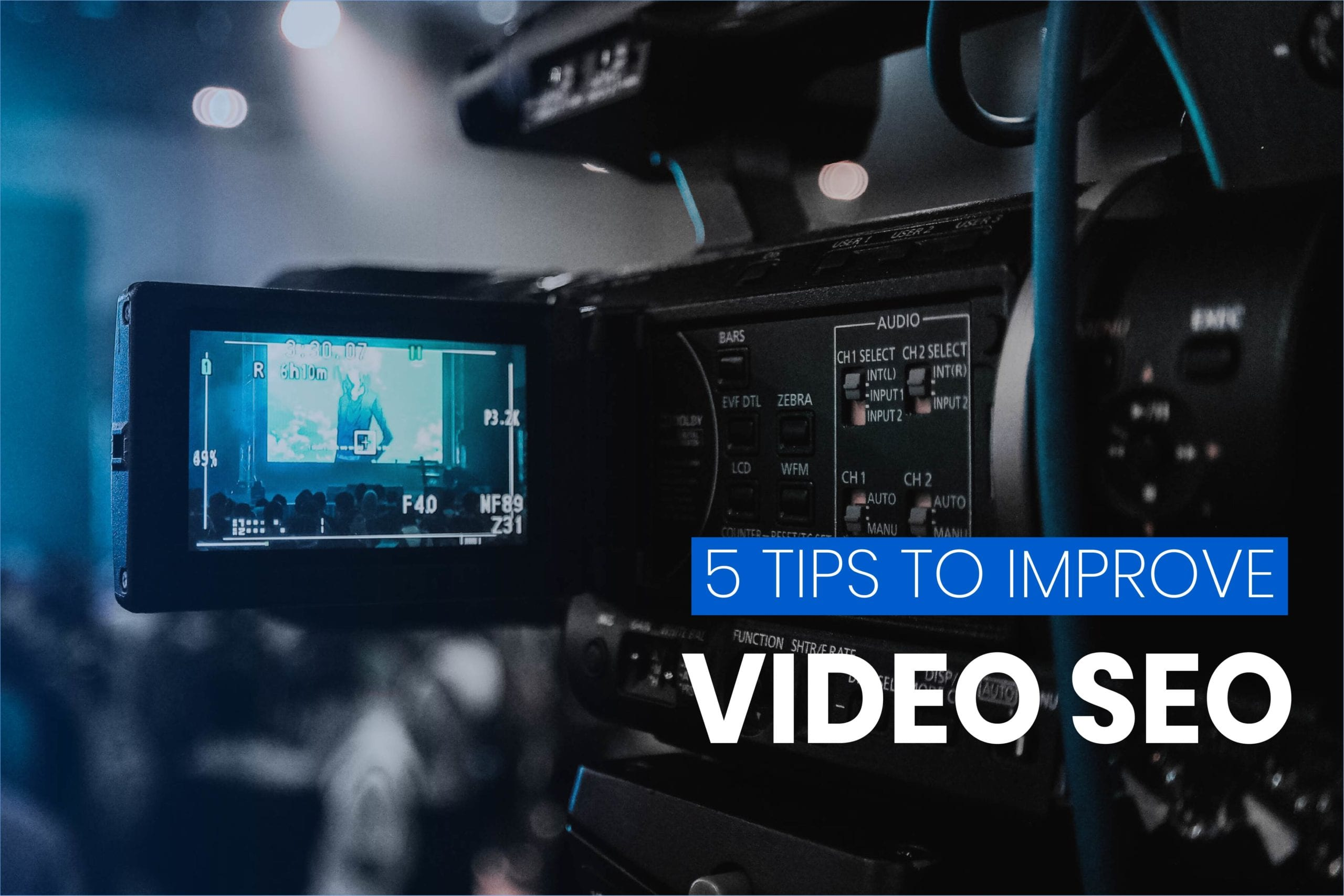 5 Simple Ways to Improve Video SEO