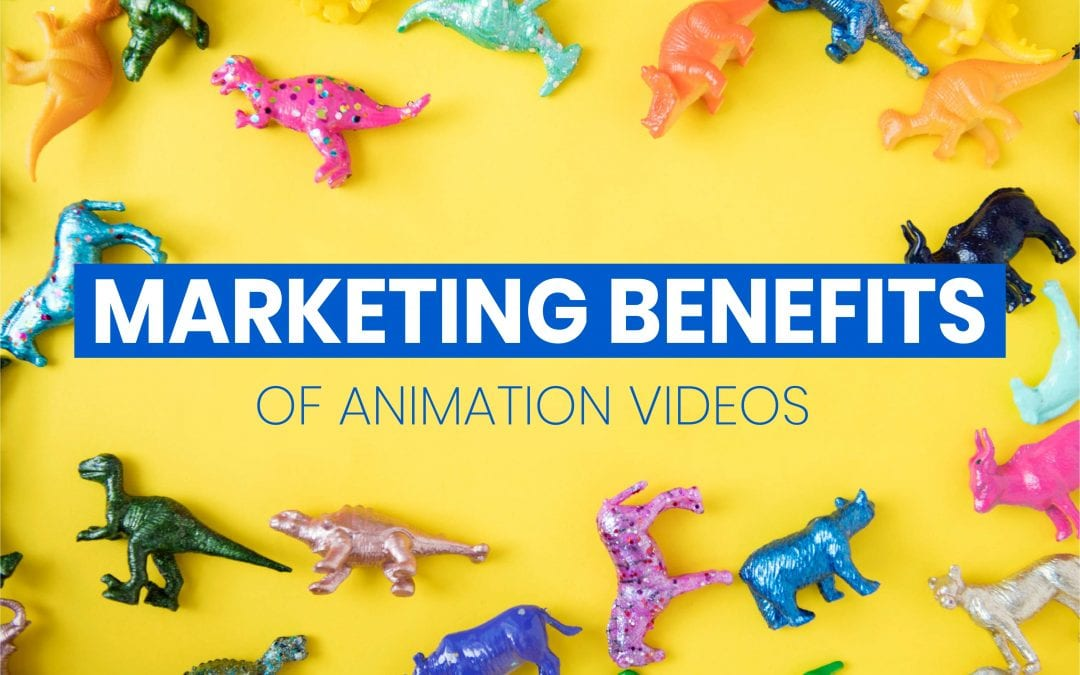 5 Corporate Marketing Benefits of Animation Videos