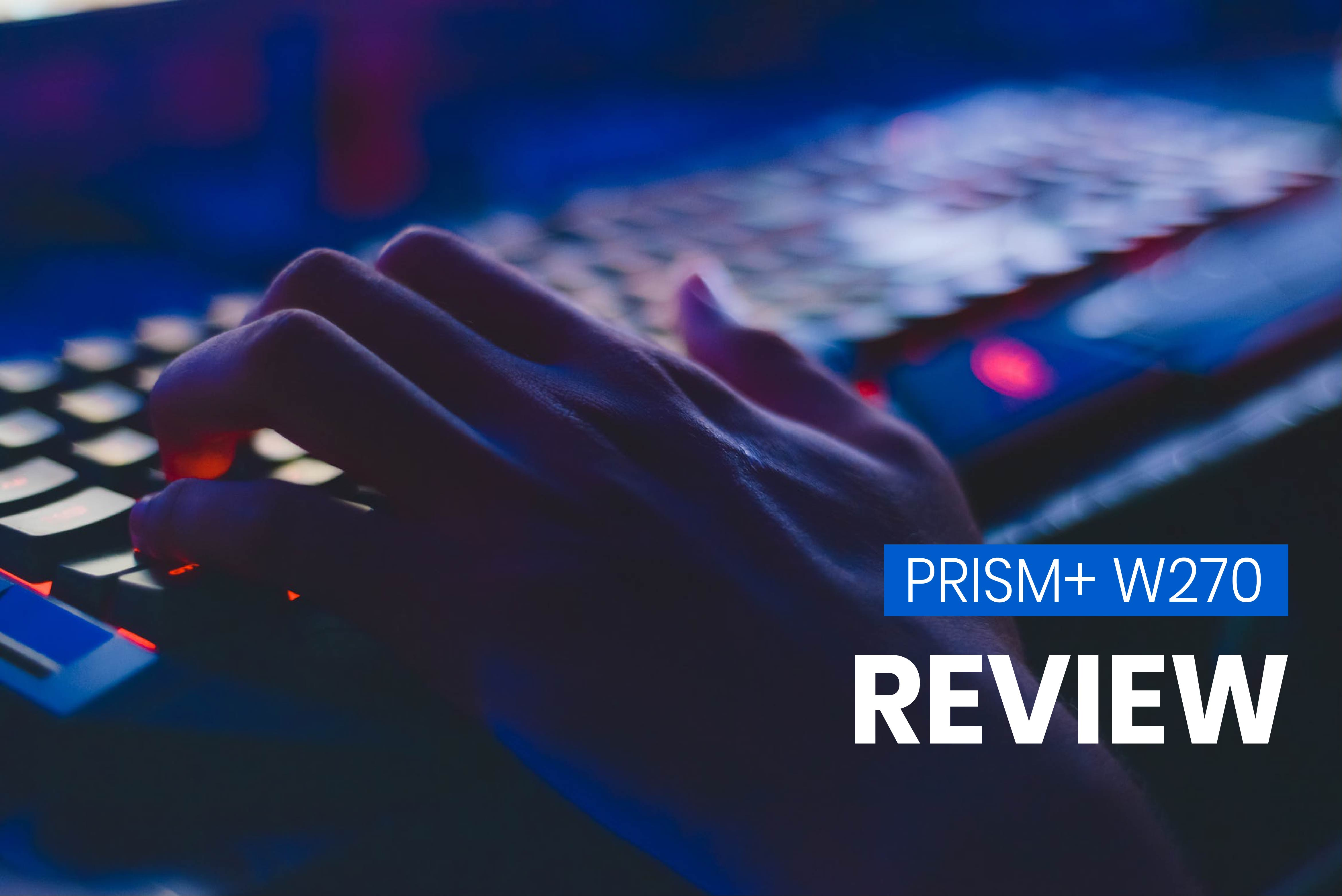 Review by the Pros: PRISM+ W270 – 27″ QHD Color Accurate Monitor