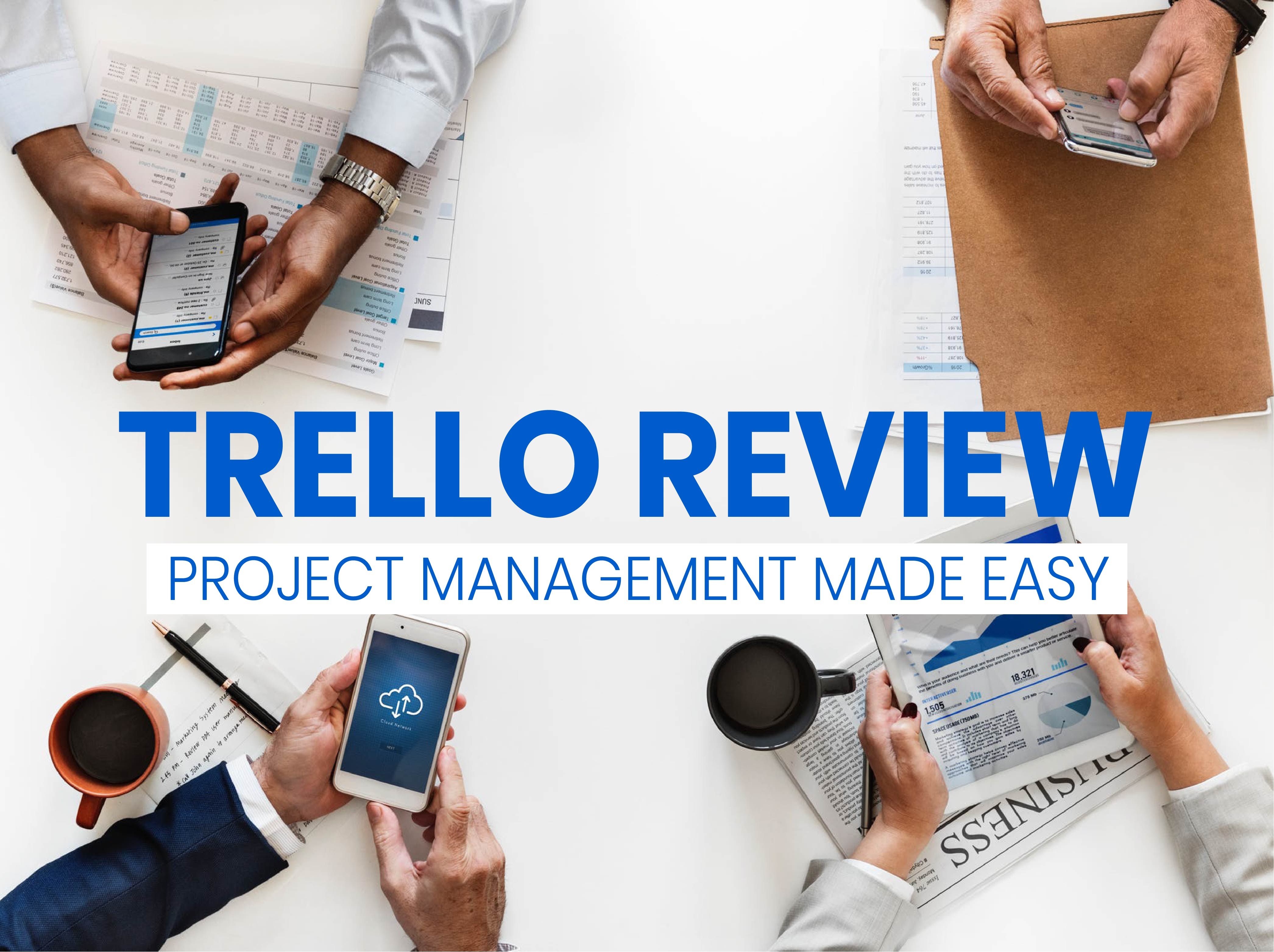 Trello Review: Project Management made easy