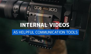 Why Internal Videos Are Helpful Communication Tools
