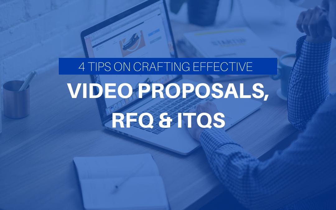 Effective Video Proposals, RFQ & ITQS