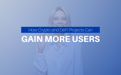 How Crypto and DeFi Projects Can Gain More Users